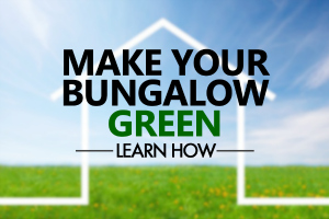 Make-Your-Bungalow-Green